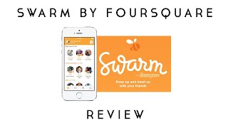 Download SWARM APP BY FOURSQUARE Video