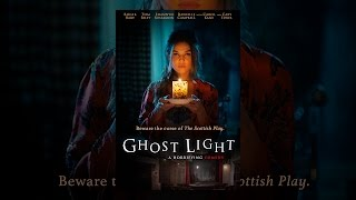 Download Ghost Light Video