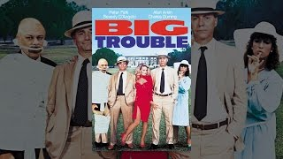 Download Big Trouble (1986) Video