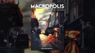 Download Macropolis Video
