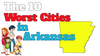Download The 10 Worst Cities In Arkansas Explained Video