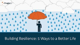 Download Building Resilience: 5 Ways to a Better Life Video
