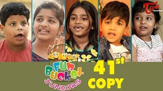 Download Fun Bucket JUNIORS | Episode 41 | Kids Funny Videos | Comedy Web Series | By Sai Teja - TeluguOne Video