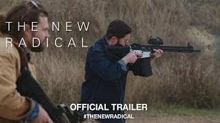 Download The New Radical (2017) | Official Trailer HD Video