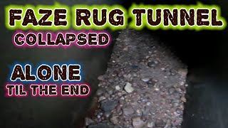 Download FOUND THE END OF FAZE RUG TUNNEL (I DID IT ALONE) ″8 Hours in the Tunnel″ Video