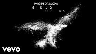 Download Imagine Dragons - Birds (Audio) ft. Elisa Video