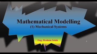 Download Mathematical Modelling: 1- Mechanical Systems. Video
