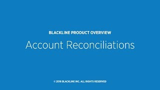 Download Account Reconciliations Overview Video