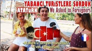 Download Yabancılara Atatürk'ü sorduk. Yabancıların Gözünden Atatürk Video