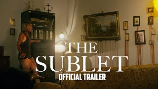 Download THE SUBLET OFFICIAL TRAILER 2016 Video