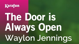 Download Karaoke The Door is Always Open - Waylon Jennings * Video