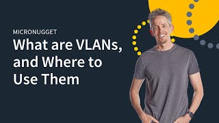 Download MicroNugget: VLANs - What, Why, and How? Video