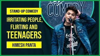Download Irritating People, Flirting and Teenagers | Stand-up Comedy by Himesh Panta Video