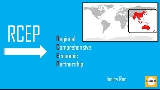 Download What is RCEP? for UPSC/IAS/MAINS and Prelims Video