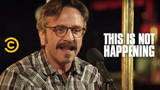Download Marc Maron - Brain Cancer - This Is Not Happening - Uncensored Video