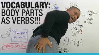 Download Learn English Vocabulary: 12 ways to use body parts as verbs Video