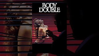Download Body Double Video