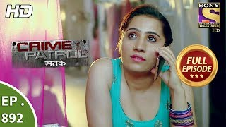 Download Crime Patrol - Ep 892 - Full Episode - 3rd February, 2018 Video