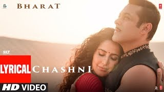 Download Lyrical: Chashni Song | Bharat | Salman Khan, Katrina Kaif |Vishal & Shekhar ft. Abhijeet Srivastava Video