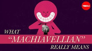 """Download What """"Machiavellian"""" really means - Pazit Cahlon and Alex Gendler Video"""