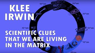 Download Klee Irwin - Scientific Clues That We Are Living In the Matrix Video