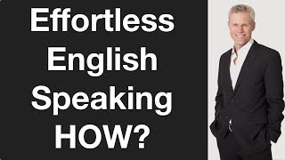 Download Effortless English Speaking | Most Important Priorities Video