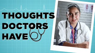 Download Thoughts Doctors Have! | MostlySane Video