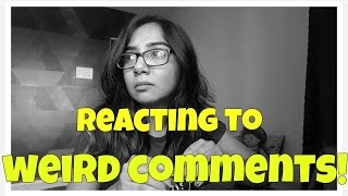 Download Reacting To Weird Comments | Ep. 2 | MostlySane Video