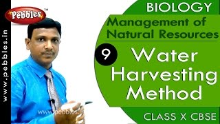 Download Water Harvesting Method | Management of Natural Resources | Biology | CBSE Class 10 Science Video