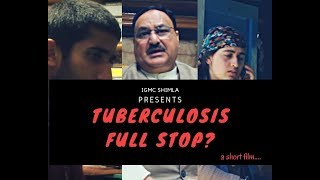 Download IAPSM- WORLD TB DAY 2018 || TUBERCULOSIS, FULL STOP? || MBBS STUDENTS || IGMC SHIMLA || Video