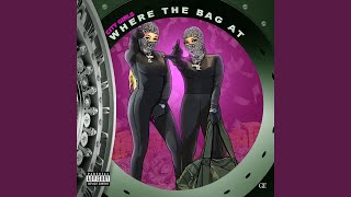 Download Where The Bag At Video