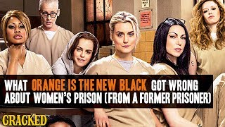 Download What Orange Is The New Black Got Wrong About Women's Prison (From A Former Prisoner) Video