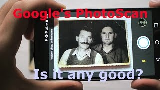 Download Google's PhotoScan app for digitizing old photos | Is it any good? Video
