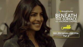 Download Beneath The Surface | Priyanka Chopra - Part 3 Video