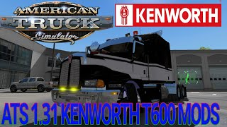 Download Ats 1.31 Kenworth t600 | versión v1.0 | descargar mod kenworth t600 american truck simulator 1.31 Video