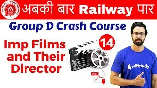 Download 9:40 AM - Group D Crash Course | Imp Films and Their Director By Bhunesh Sir | Day #14 Video