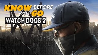Download Know Before You Go... Watch Dogs 2 Video