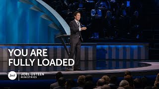 Download You Are Fully Loaded - Joel Osteen Video