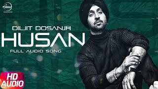 Download Husan ( Full Audio Song ) | Diljit Dosanjh | Punjabi Audio Song Collection | Speed Records Video