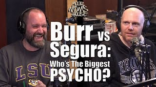 Download Bill Burr vs. Tom Segura: Who's The Bigger Psycho??? - YMH Highlight Video