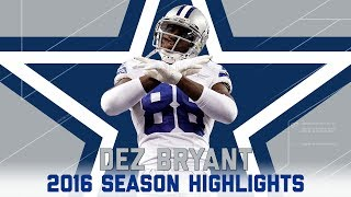 Download Dez Bryant's Best Highlights from the 2016 Season | NFL Video