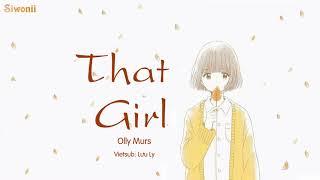 Download [Vietsub + Kara] That Girl - Olly Murs (lyrics) - Tik Tok Video