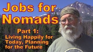 Download Jobs for Nomads Part 1: Live For Present Not Future Video