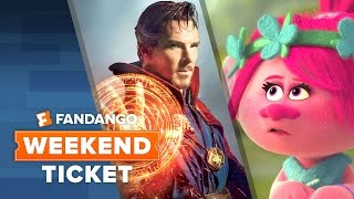 Download Doctor Strange, Trolls, Loving | Weekend Ticket Video