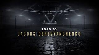 Download Road to Jacobs vs. Derevyanchenko Video