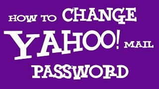 Download How To Change Yahoo Password | Change Yahoo Mail Password 2016 - NEW!!! Video