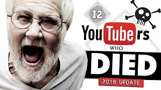 Download 12 YouTubers Who Passed Away | 2018 Update Video