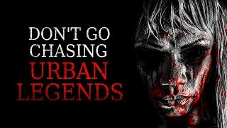 Download ″Don't Go Chasing Urban Legends″ Creepypasta Video