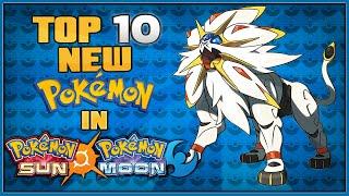 Download Top 10 New Pokémon for Pokémon Sun and Moon Video