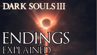 Download Dark Souls 3: All Endings Explained Video